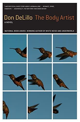 The Body Artist: A Novel: Don DeLillo