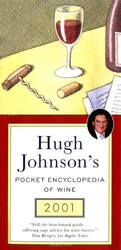 9780743203999: Hugh Johnson's Pocket Encyclopedia of Wine 2001 (Hugh Johnson's Pocket Wine Book)