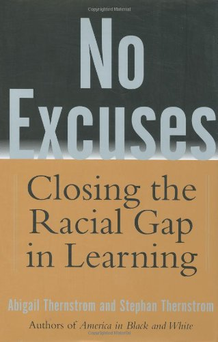 9780743204460: No Excuses: Closing the Racial Gap in Learning