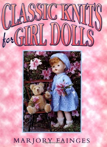9780743204521: Classic Knits for Girl Dolls