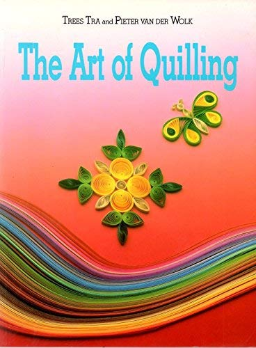 9780743204583: The Art Of Quilling