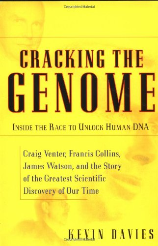 9780743204798: Cracking The Genome: Inside The Race To Unlock Human Dna