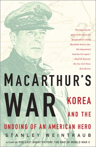 9780743205030: MacArthur's War: Korea and the Undoing of an American  Hero