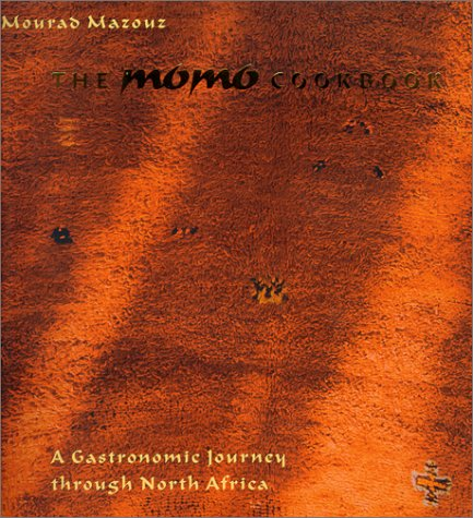 9780743205108: The Momo Cookbook: A Gastronomic Journey Through North Africa