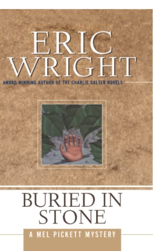 Buried in Stone (Mel Pickett Mysteries): Eric Wright