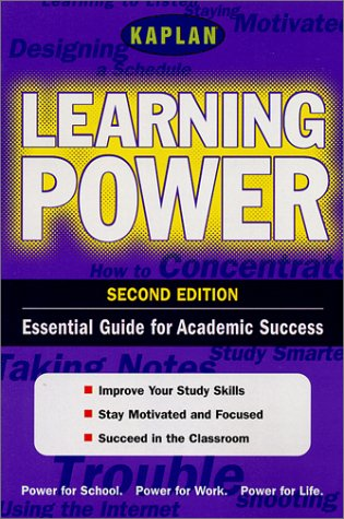 9780743205221: Kaplan Learning Power, Second Edition: Empower Yourself! Study Skills for the Real WOrld (Kaplan Power Books)