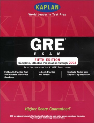 Kaplan GRE Exam, Fifth Edition: Higher Score Guaranteed (0743205251) by Kaplan