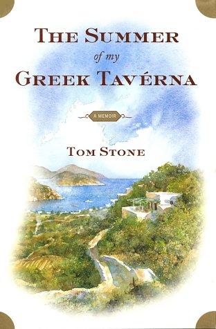 9780743205412: The Summer of My Greek Taverna: A Memoir
