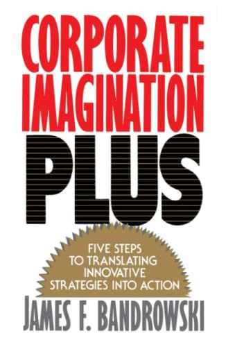 9780743205498: Corporate Imagination Plus