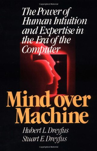 9780743205511: Mind over Machine: The Power of Human Intuition and Expertise in the Era of the Computer