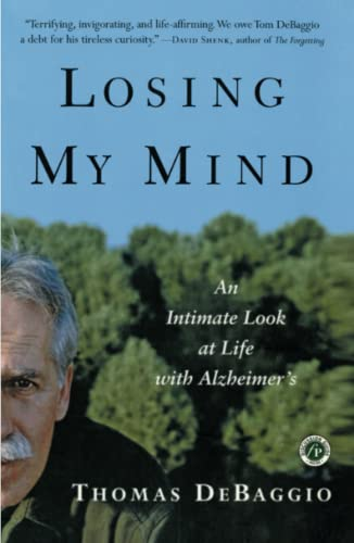 9780743205665: Losing My Mind: An Intimate Look at Life with Alzheimer's