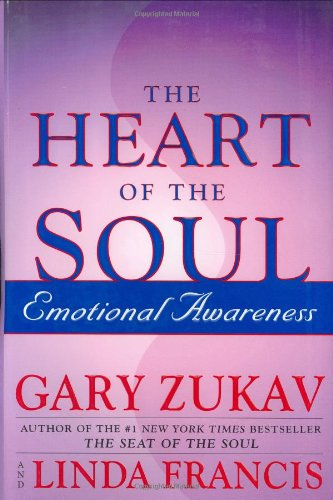 9780743205672: The Heart of the Soul : Emotional Awareness