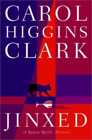Jinxed: A Regan Reilly Mystery: Clark, Carol Higgins
