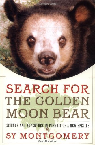 9780743205849: Search for the Golden Moon Bear: Science and Adventure in Pursuit of a New Species