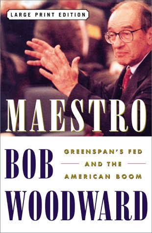 9780743205924: Maestro: Greenspan's Fed and the American Boom