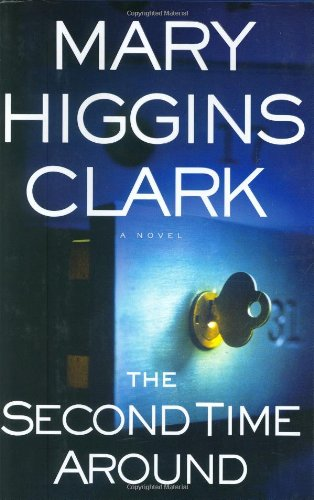 The Second Time Around (Clark, Mary Higgins): Clark, Mary Higgins