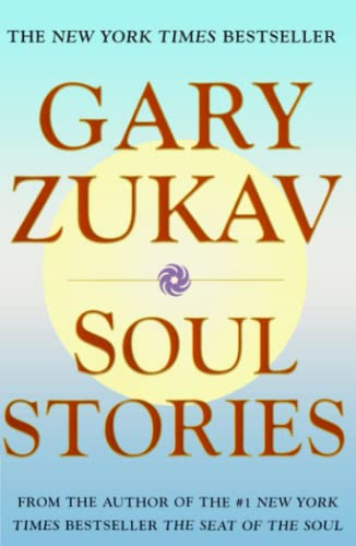 Soul Stories: Gary Zukav