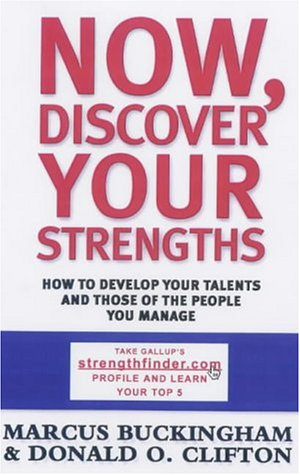 9780743206860: Now, Discover Your Strengths: How to Develop Your Talents and Those of the People You Manage