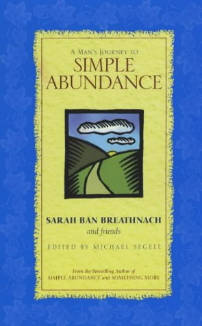 9780743206969: A Man's Journey to Simple Abundance