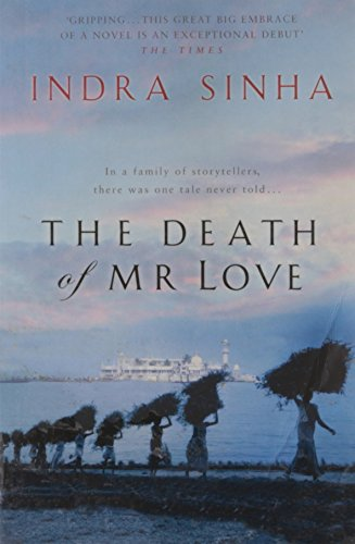 The Death of Mr.Love: Sinha, Indra