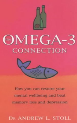9780743207096: The Omega-3 Connection: How You Can Restore Your Mental Wellbeing and Treat Memory Loss and Depression
