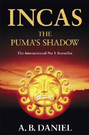 9780743207218: Incas: Bk 1, The Puma's Shadow