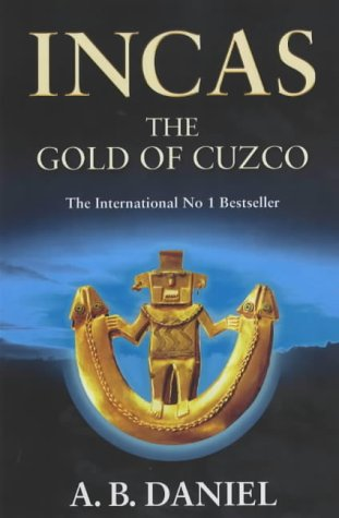 9780743207225: The Gold of Cuzco (Incas)