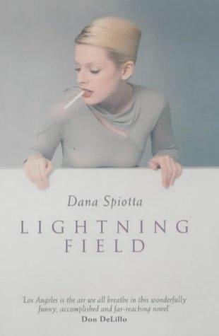 Lightning Field: SPIOTTA, DANA