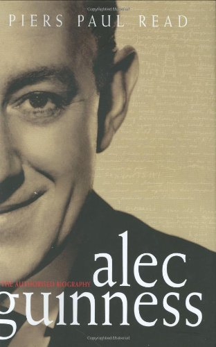 9780743207294: Alec Guinness: The Authorized Biography