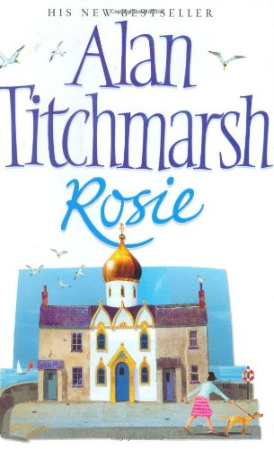Rosie (0743207696) by Alan Titchmarsh