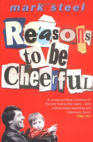9780743208048: Reasons To Be Cheerful