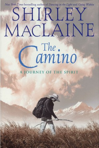 9780743208086: The Camino: A Pilgrimage of Courage
