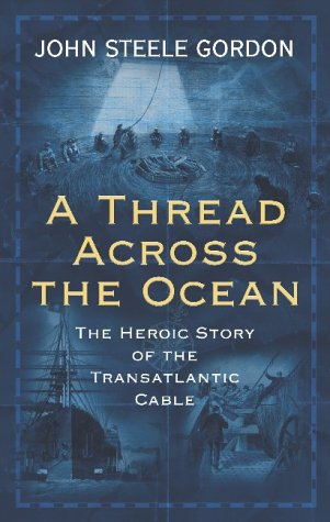 9780743208093: A Thread Across the Ocean: The Heroic Story of the Transatlantic Cable
