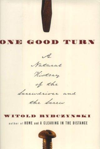 One Good Turn (0743208498) by Witold Rybczynski