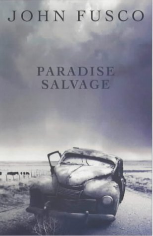 Paradise Salvage (signed first ed.): John Fusco