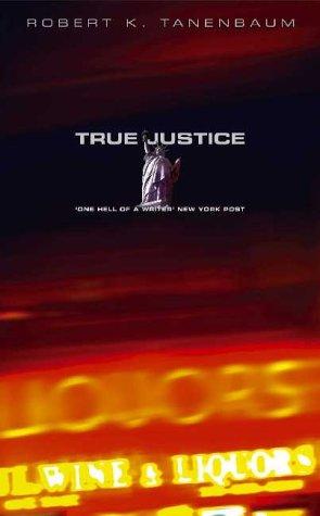 9780743209090: True Justice