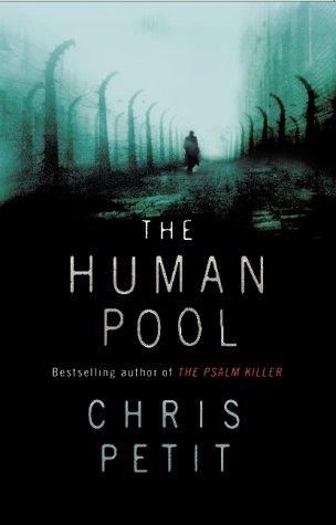 Human Pool: Petit, Chris