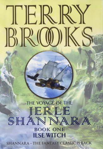 9780743209519: The Voyage of the Jerle Shannara 1: Ilse Witch (The Voyage of the Jerle Shannara) (Bk.1)