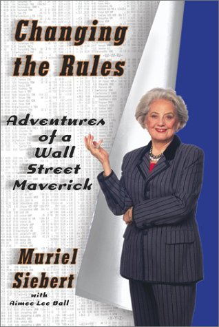 9780743211147: Changing the Rules: Adventures of a Wall Street Maverick
