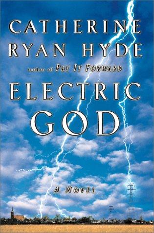 Electric God: Hyde, Catherine Ryan