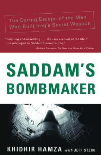 9780743211352: Saddam's Bombmaker: The Daring Escape of the Man Who Built Iraq's Secret Weapon