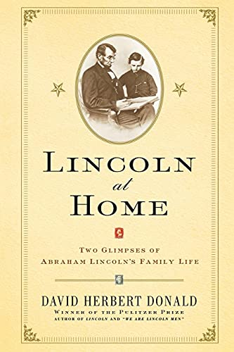 Lincoln at Home : Two Glimpses of: Donald, David Herbert