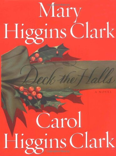 Deck the Halls: Mary Higgins Clark,