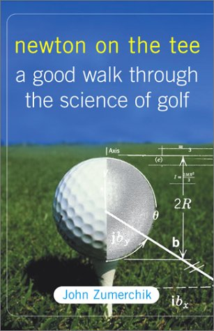 9780743212144: Newton on the Tee: A Good Walk Through the Science of Golf