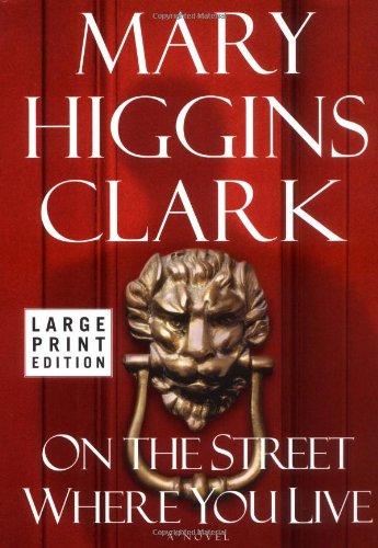 9780743212199: On the Street Where You Live: A Novel