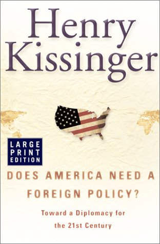 9780743212274: Does America Need a Foreign Policy?: Toward a Diplomacy for the 21st Century