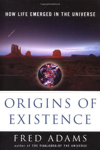 9780743212625: Origins of Existence: How Life Emerged in the Universe