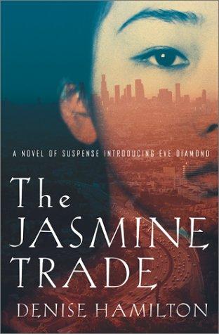 9780743212694: The Jasmine Trade: A Novel of Suspense Introducing Eve Diamond