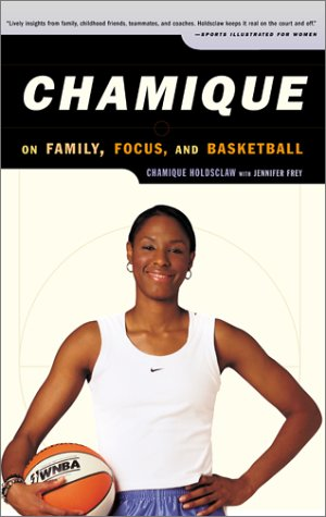 9780743212700: Chamique: On Family, Focus, and Basketball