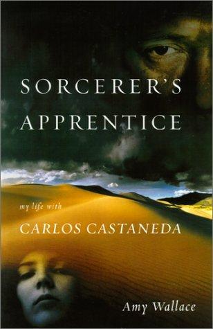 9780743213004: Sorcerer's Apprentice: My Life With Carlos Castaneda
